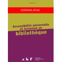 Accessibilité universelle et inclusion en bibliothèque (version ePub)