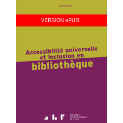 Accessibilité universelle et inclusion en bibliothèque (version ePub)