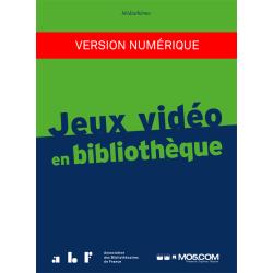 Jeux vidéo en bibliothèque (version PDF)