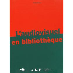 L'audiovisuel en bibliothèque