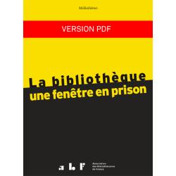 La bibliothèque : une fenêtre en prison (version PDF)