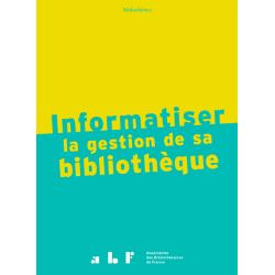 Informatiser la gestion de sa bibliothèque
